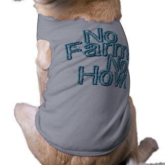 No Farm No Howl Dog Clothes