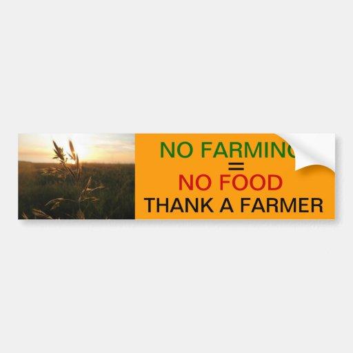 No Farming = No Food Bumper Stickers