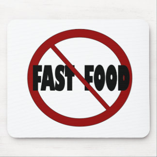 No Fast Food Mouse Pad