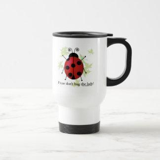 No fastidie a la señora taza