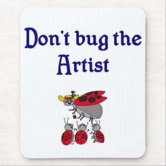 No fastidie el cojín de ratón del artista alfombrilla de ratones