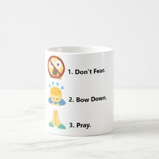 No Fear. Bow Down. Pray Emoji Mug