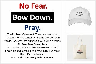No Fear. Bow Down. Pray. It's Simple.