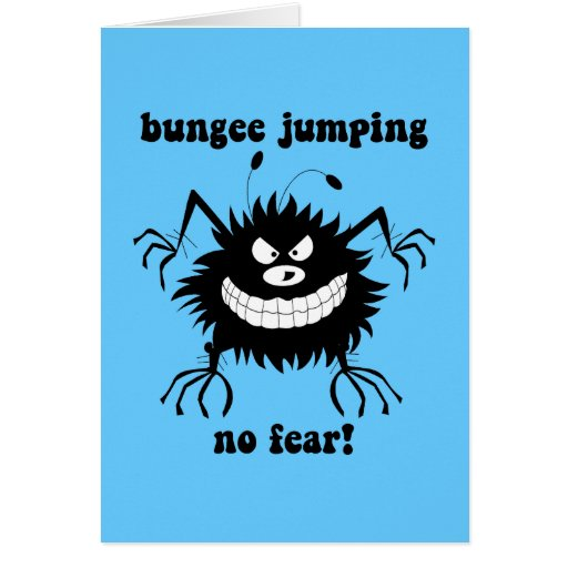 no fear bungee jumping greeting card