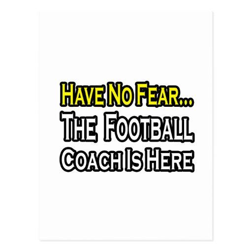 No Fear...Football Coach Postcard