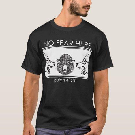 No Fear Here T-Shirt