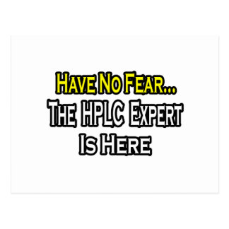 No Fear...HPLC Expert Postcard
