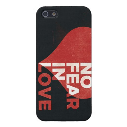 No fear in love iphone case cell phone heart