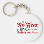 No Fear in Love Key Chain