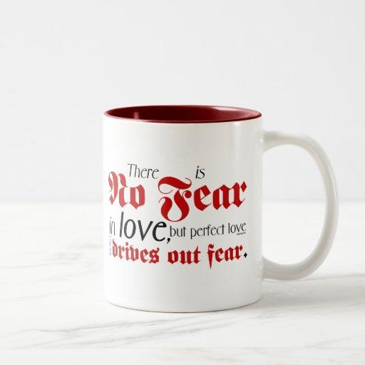 No Fear in Love Mug