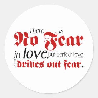 No Fear in Love Round Sticker