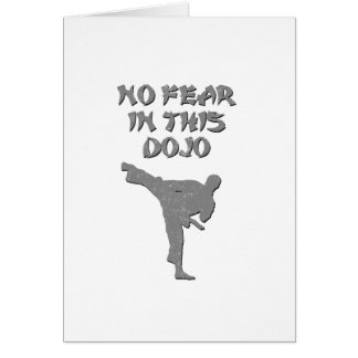 No fear in this dojo card