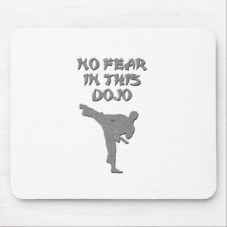 No fear in this dojo mouse pad