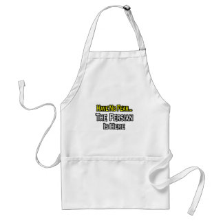 No Fear...Persian Is Here Adult Apron