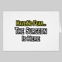 No Fear...Surgeon Cards