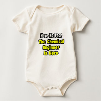 No Fear, The Chemical Engineer Is Here Baby Bodysuit