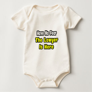 No Fear, The Lawyer Is Here Baby Bodysuit