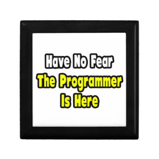 No Fear, The Programmer Is Here Trinket Boxes