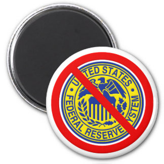 No Federal Reserve End The Fed 2 Inch Round Magnet