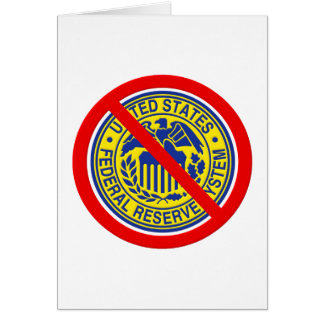 No Federal Reserve End The Fed Card