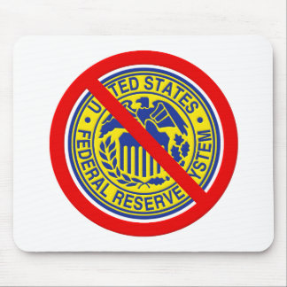 No Federal Reserve End The Fed Mouse Pad