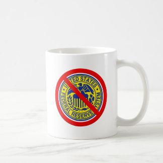 No Federal Reserve End The Fed Coffee Mug