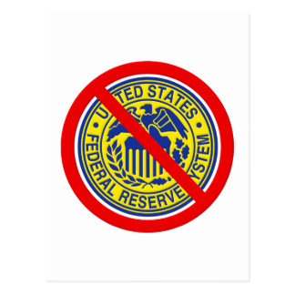 No Federal Reserve End The Fed Postcard