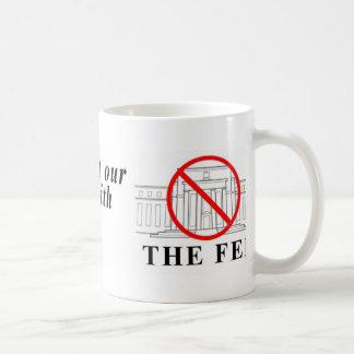 No Federal Reserve mug