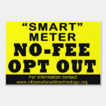 No Fee Opt Out - Lawn Sign 1