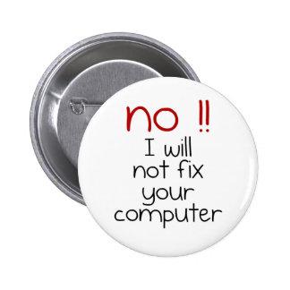 No fijaré su ordenador pin redondo de 2 pulgadas