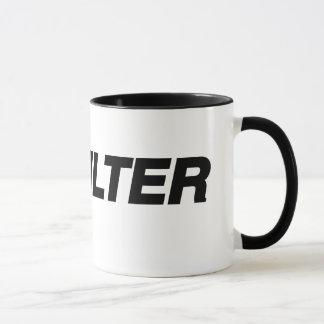 No Filter Hastag Mug