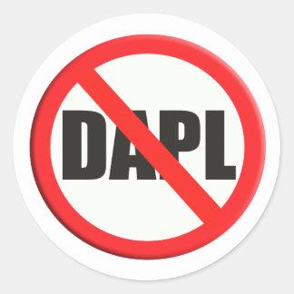 No firme ninguna tubería del acceso de DAPL Dakota Pegatina Redonda