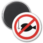 No Fishing Sign - Sign of Coming Days 2 Inch Round Magnet