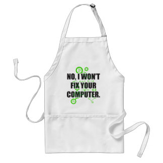 No Fixing Computers Adult Apron