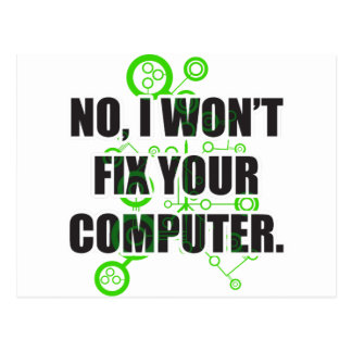No Fixing Computers Postcard