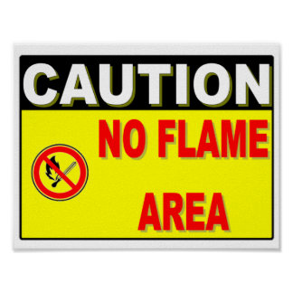 NO FLAME POSTER