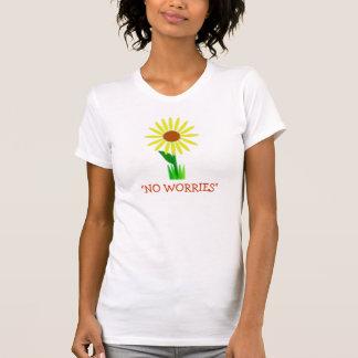 No florezca NINGUNA PREOCUPACIÓN Camiseta