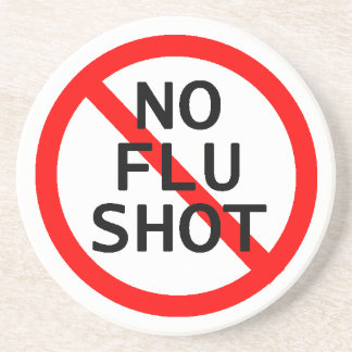 No Flu Shot Coaster