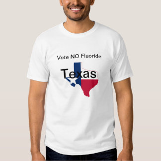 No Fluoride T-Shirt Texas