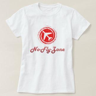 No fly Zone Women's Shirt