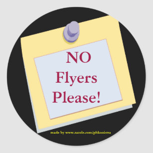 no flyers please stickers sticker designs zazzle