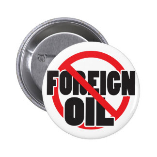 No Foreign Oil Pinback Buttons