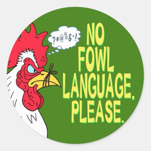 No Fowl Language Round Sticker