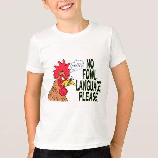 No Fowl Language T-Shirt