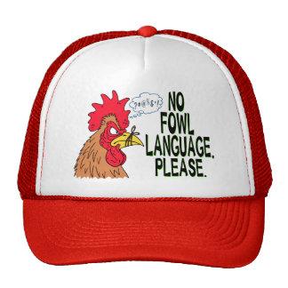No Fowl Language Trucker Hat