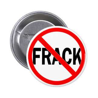 No Frack Pinback Button