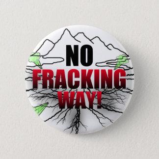 no fracking button