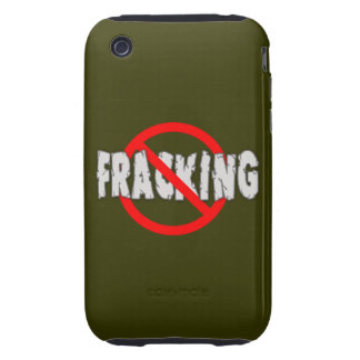 NO FRACKING! End Fracking iPhone 3 Tough Cover