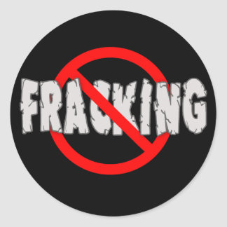 NO FRACKING! End Fracking Round Stickers