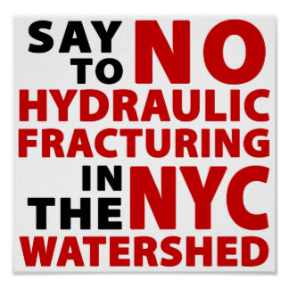 No Fracking in NYC Watershed - Poster, white